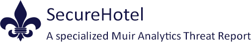 Secure Hotel - A specialized Muir Analytics Threat Report